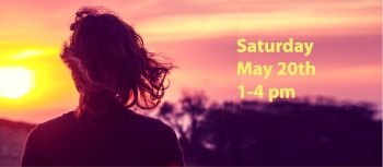 Letting Go of the Past - Sat, May 20, 1-4 pm